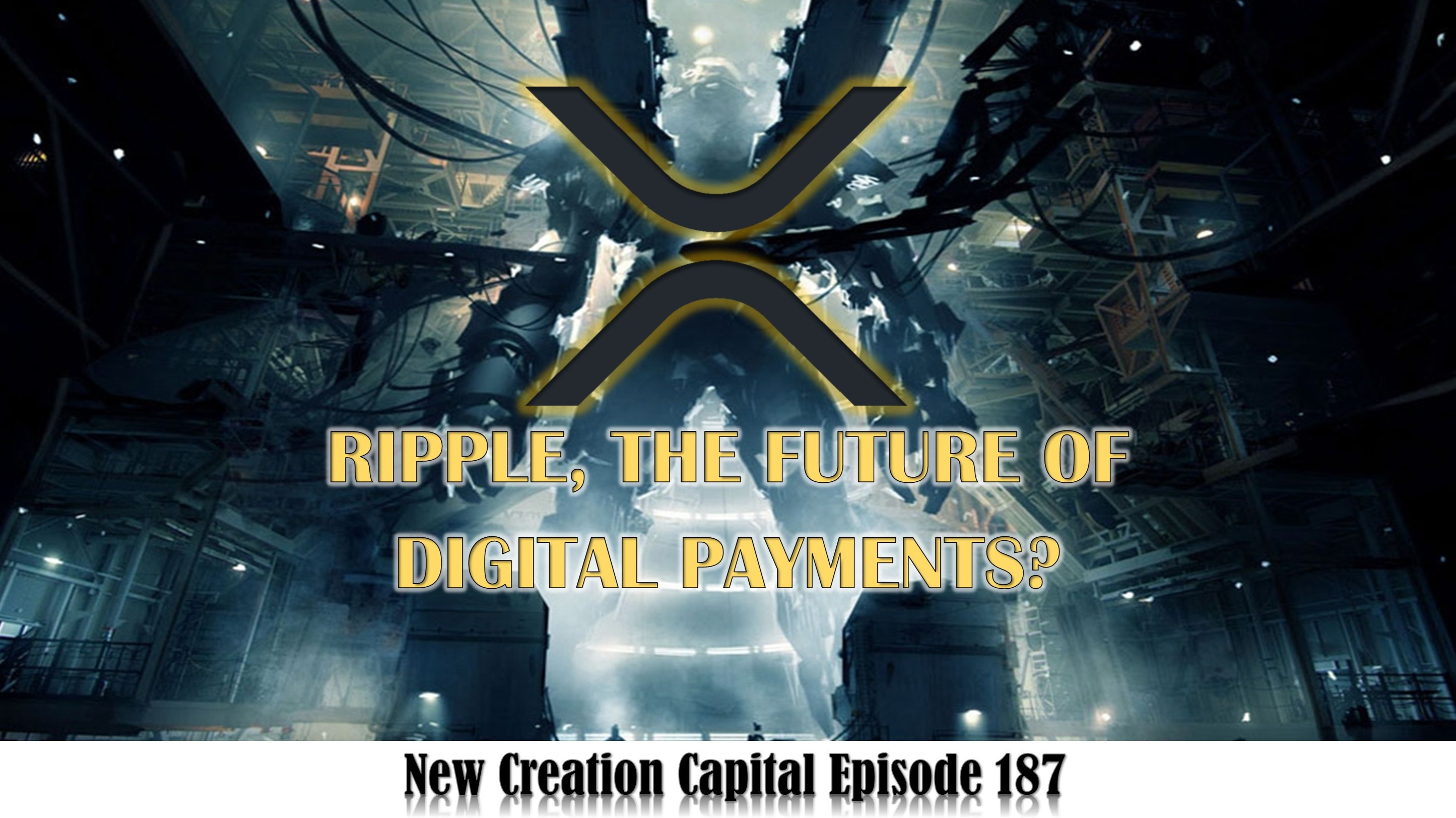 Episode 187: 💲 Is Ripple The Future Of Digital Payments? 💰