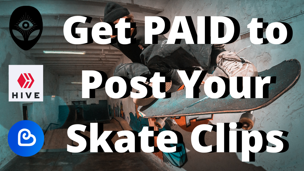 skateboarder in background doing really cool trick with text Get Paid to Post Your Skate Clips