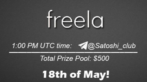 Join the AMA of Satoshi Club x Freela. Rewards: 500 USDT, May 18th.