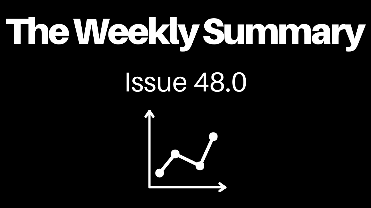The Weekly Summary - Cryptocurrency Edition [Issue 48.1]
