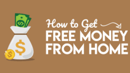 Earn free money in the comfort of your own home.