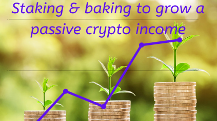 Staking and baking a passive crypto income