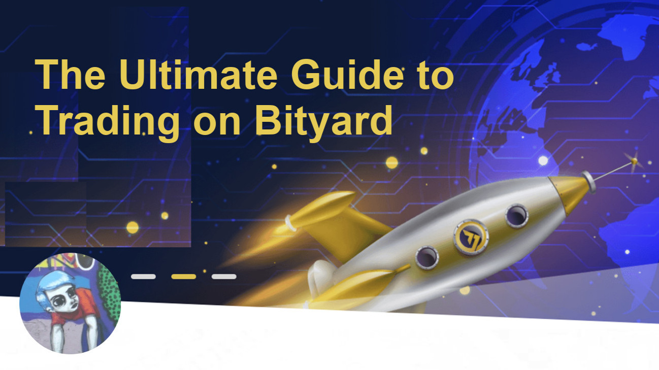 The Ultimate Guide to Trading on Bityard