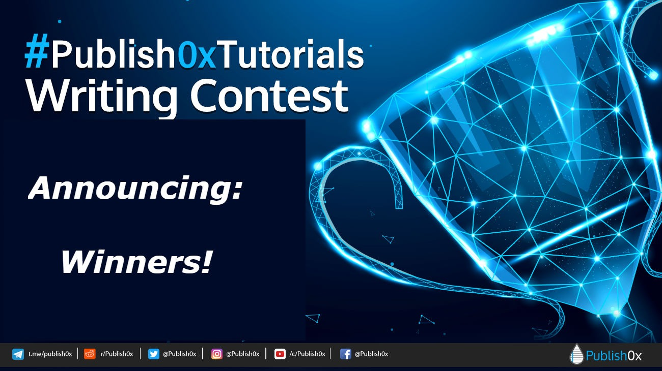 publish0xtutorials writing contest winners announced