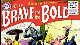The Brave - ( and the bold )