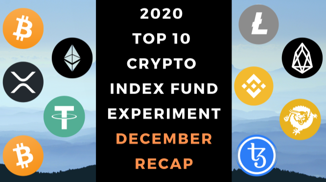 EXPERIMENT - Tracking Top 10 Cryptos Of 2020 - ONE YEAR REPORT – UP 139%