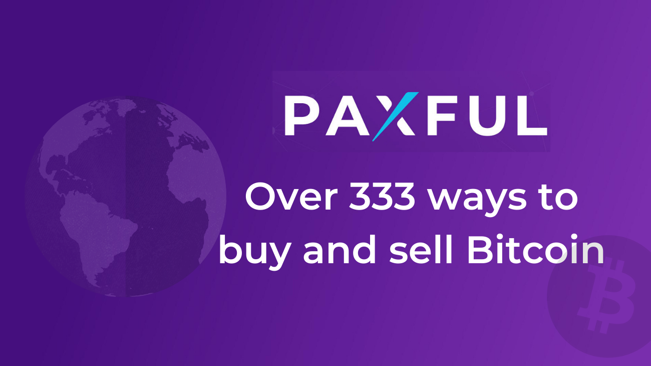 Paxful – Over 333 ways to buy and sell Bitcoin