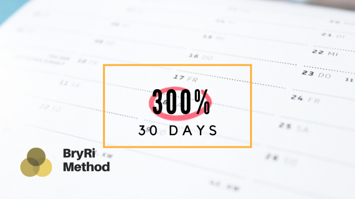 300% in 30 days