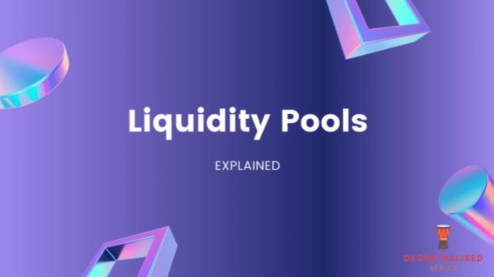 Liquidity Pools