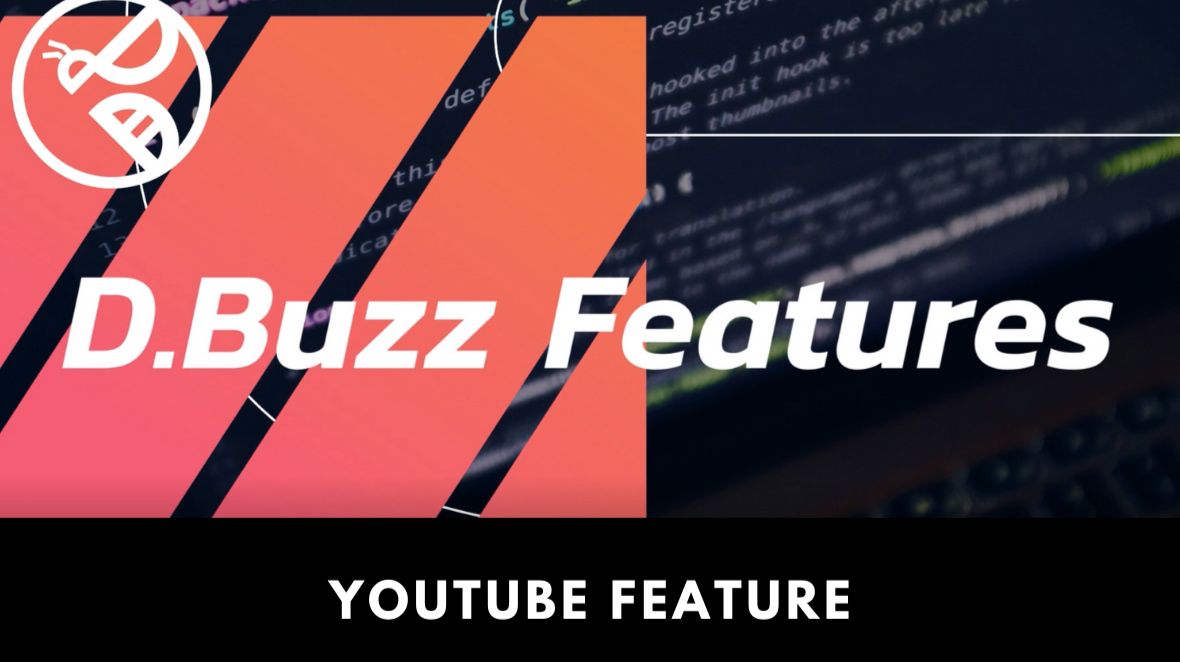 D.Buzz Features : Youtube