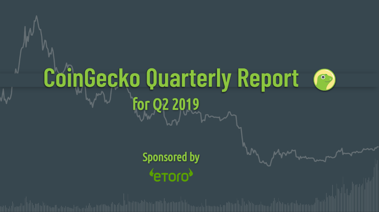CoinGecko Releases Q2 2019 Quarterly Cryptocurrency Report