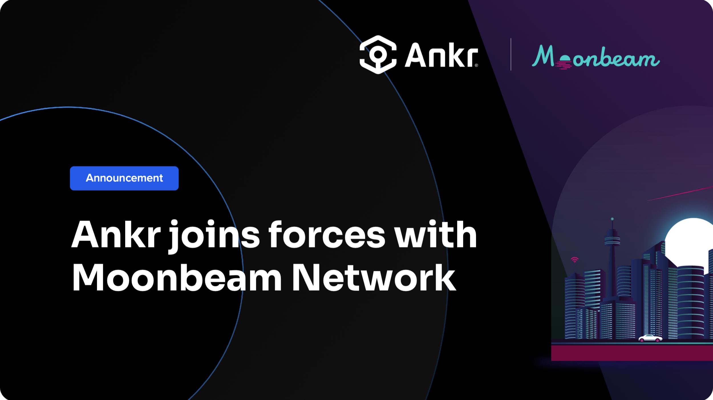 Ankr Integrates With Moonbeam