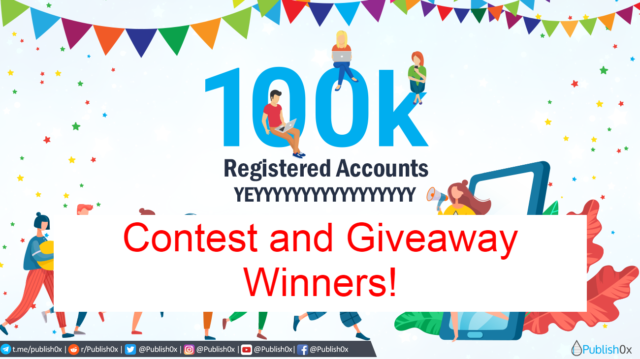 Publish0x100k winners for contest and giveaway
