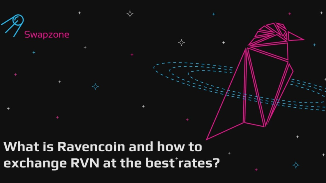 What Is Ravencoin and How to Exchange RVN at the Best Rates?