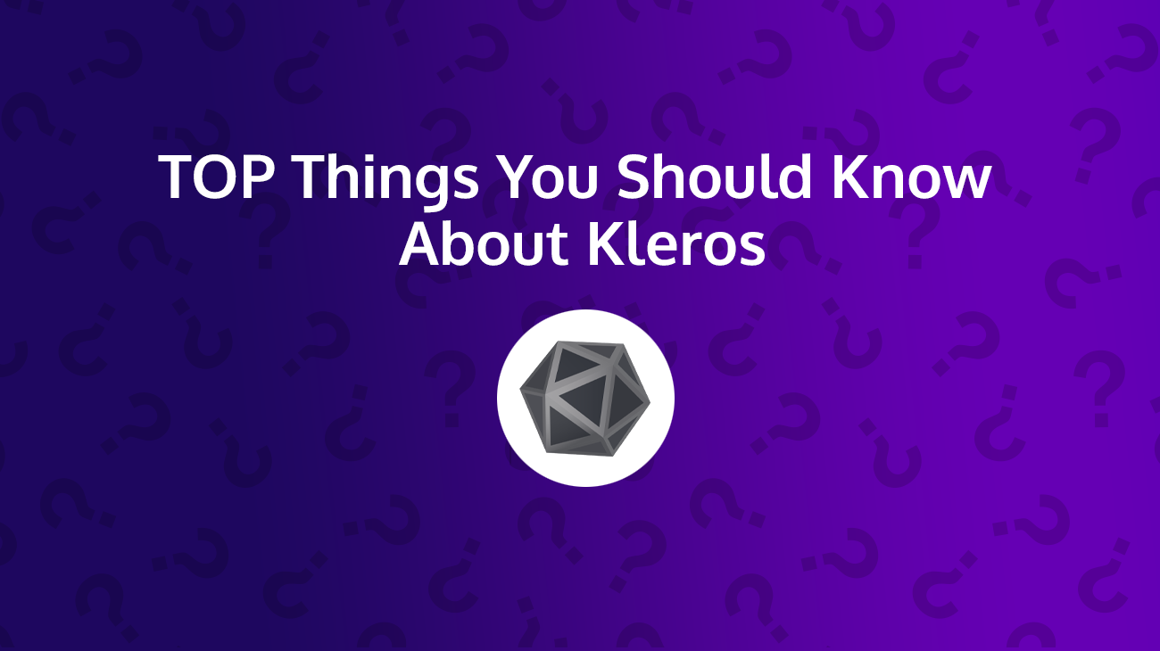 Top Things You Should Know About Kleros (PNK)