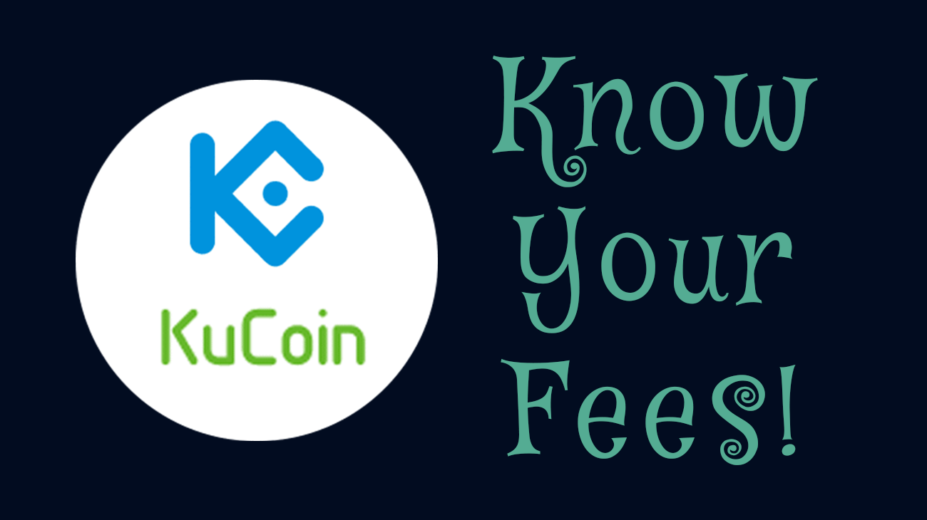 Know Your Fees on KuCoin Exchange