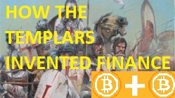 Special Edition : How To Make A Link Between The Finance Of The Templars And The World Of Crypto?
