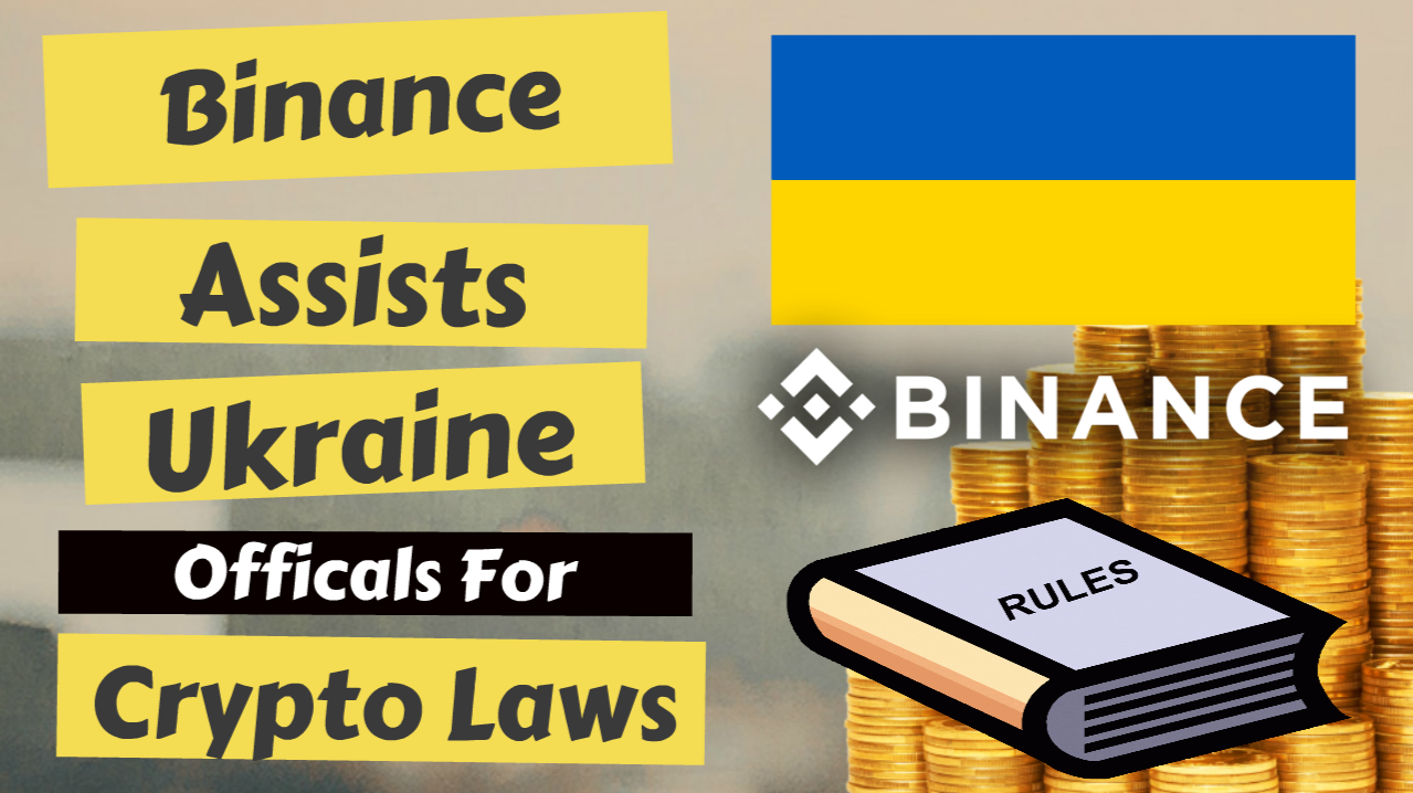Binance to Assist Ukraine for Crypto Laws