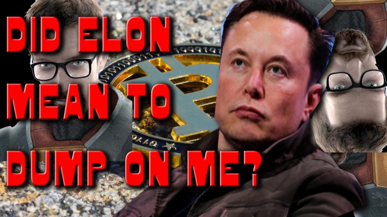So, Now That Elon Dumped On Your Head... Gordon Notta Prophet... but...