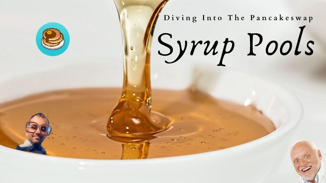 Pancakeswap syrup pools
