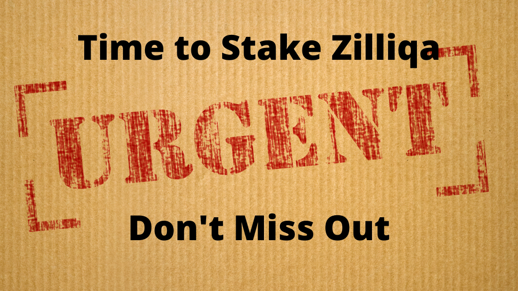Don't Miss Out, It's Time to Stake Zilliqa