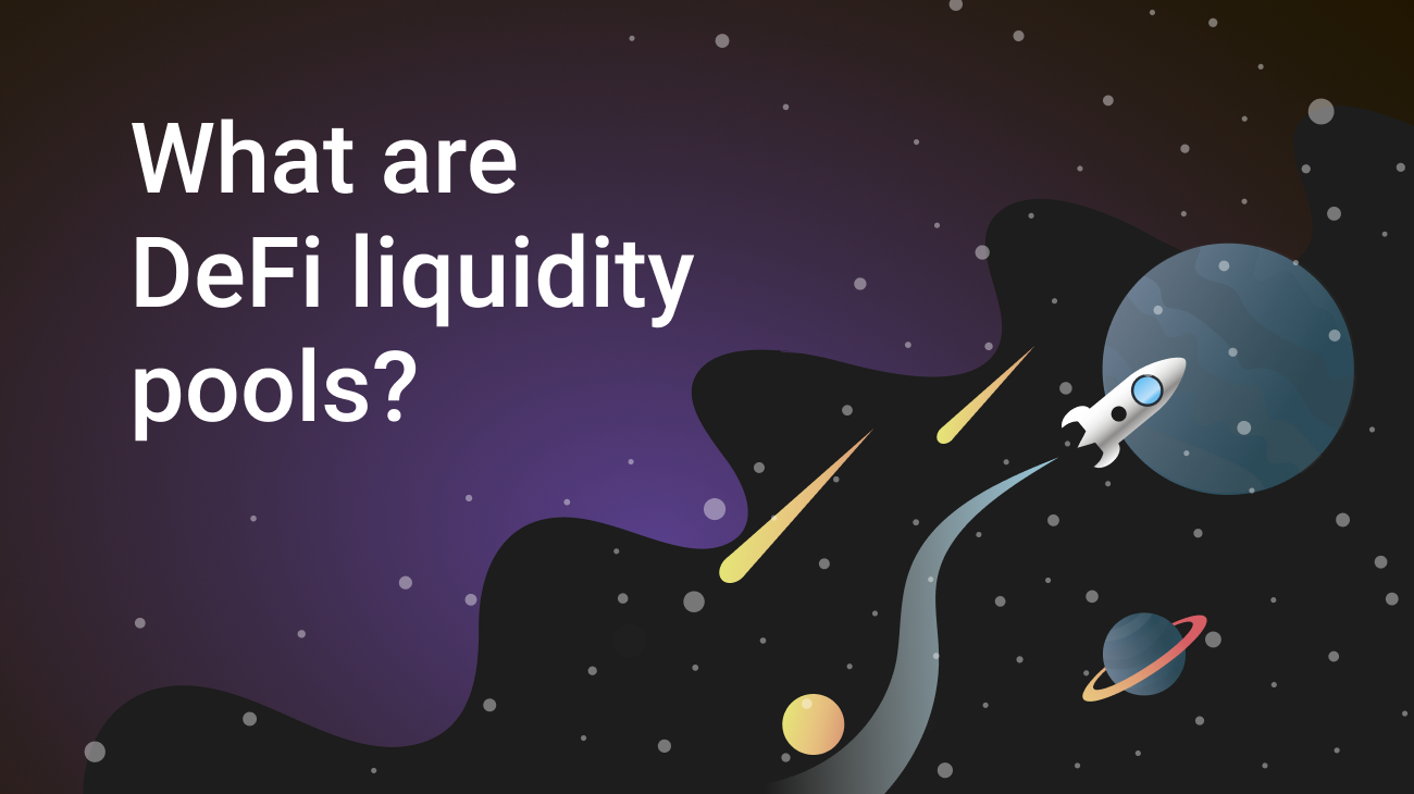 Defi Liquidity Pools: What Are They?