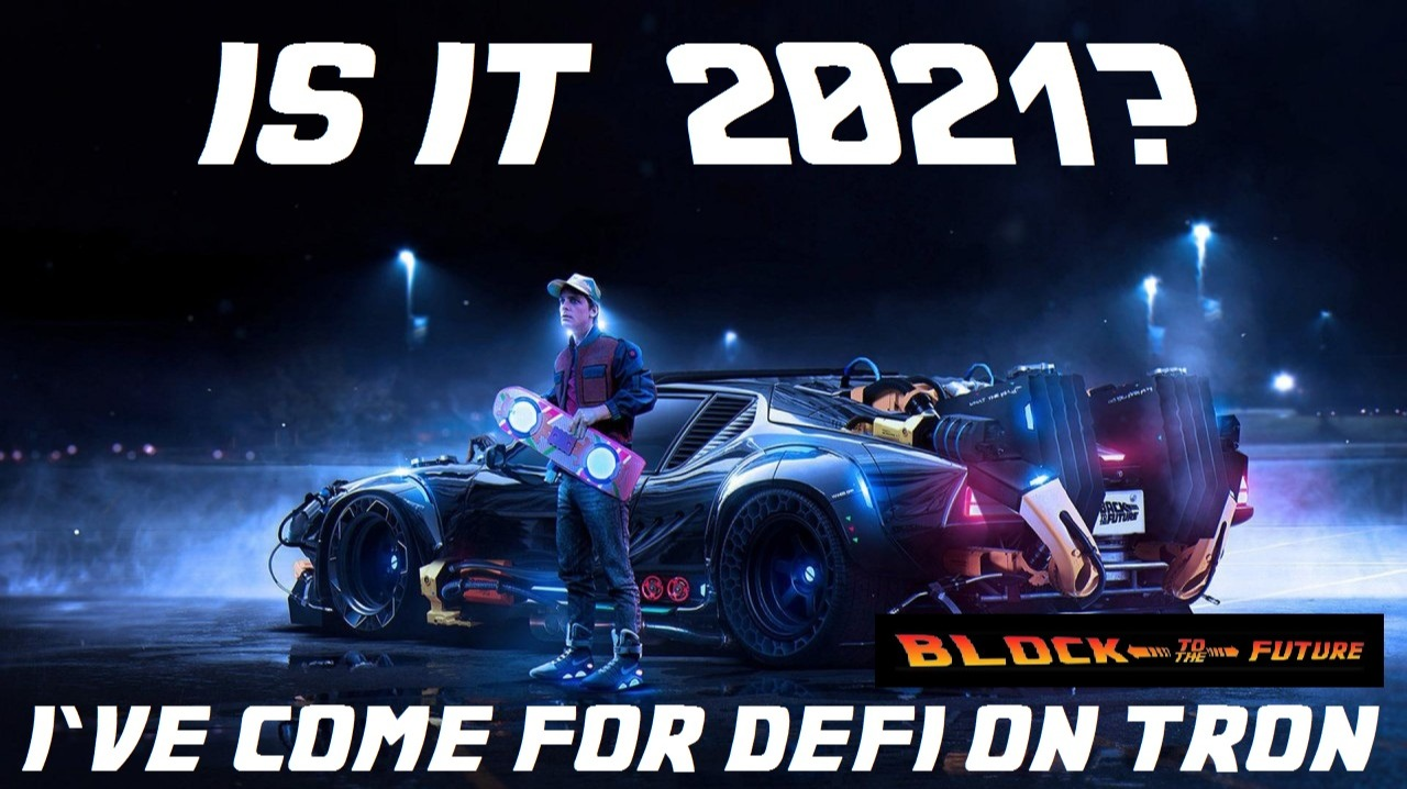defi on tron block to the future is it 2021