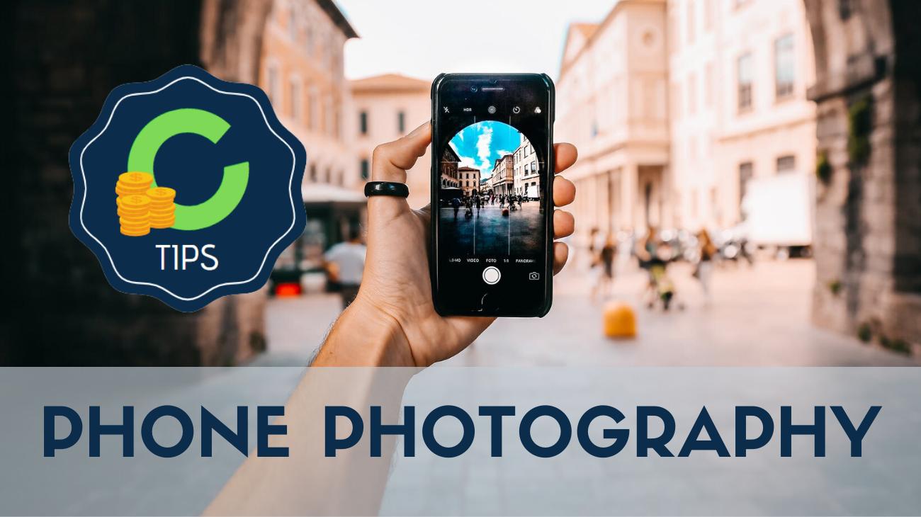 Centilionaire Tips - Phone Photography