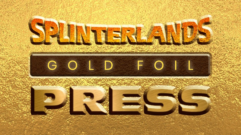 The Gold Foil Press is Splinterlands' bi-weekly Email News!