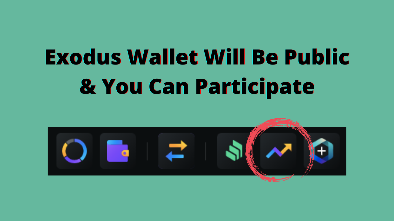 Exodus Wallet is Going Public and You Can Participate
