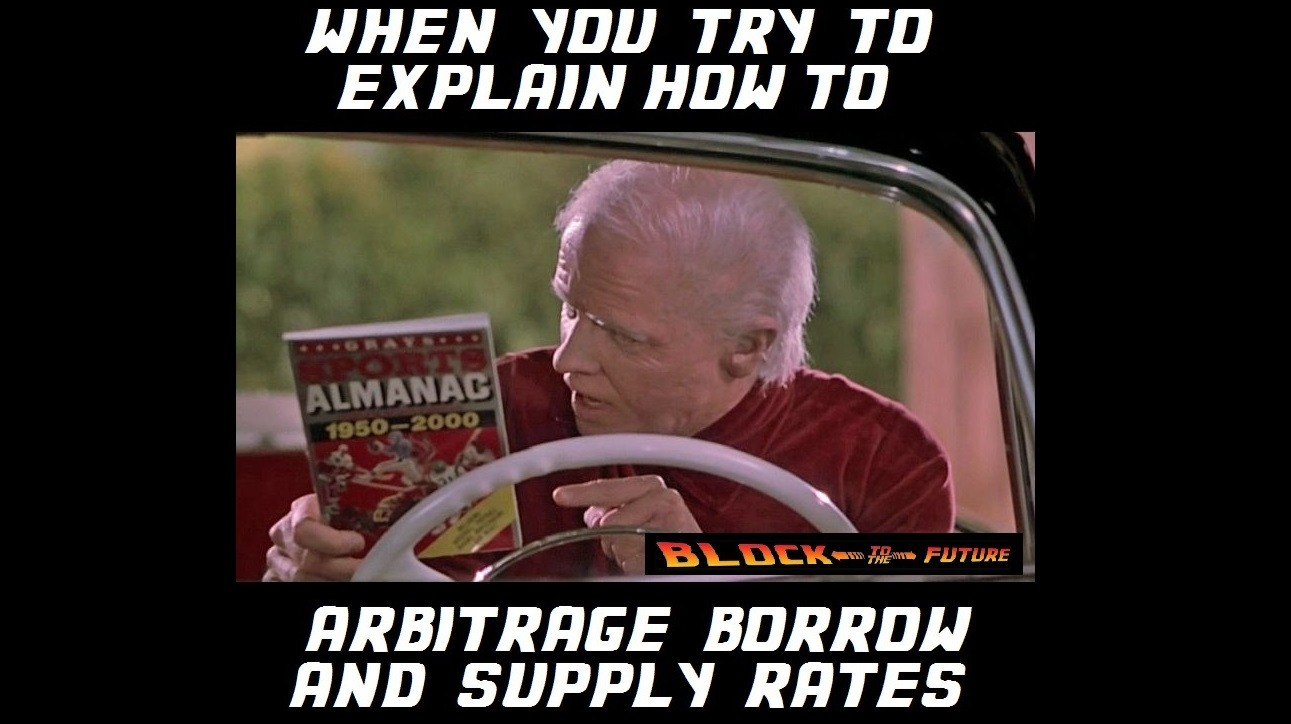 When You Try To Explain How To Arbitrage Borrow And Supply Rates