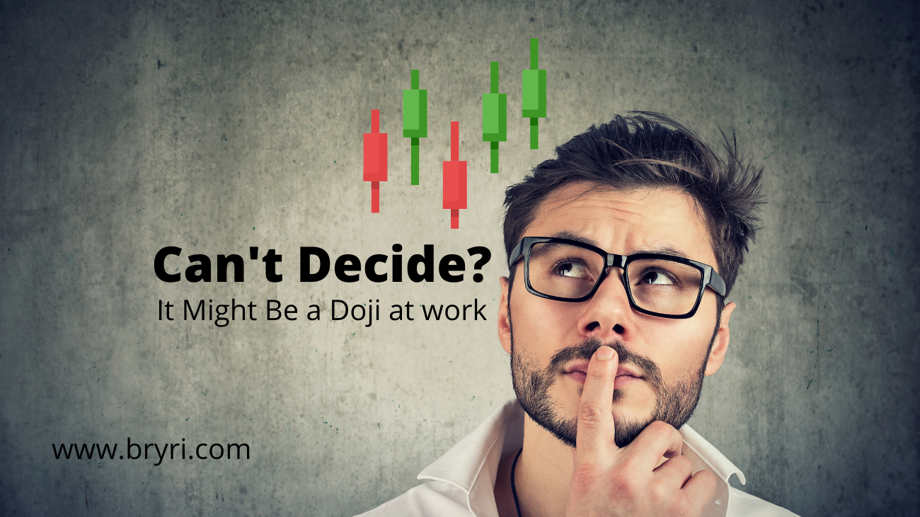 Can't Decide?  Might be a Doji at Work