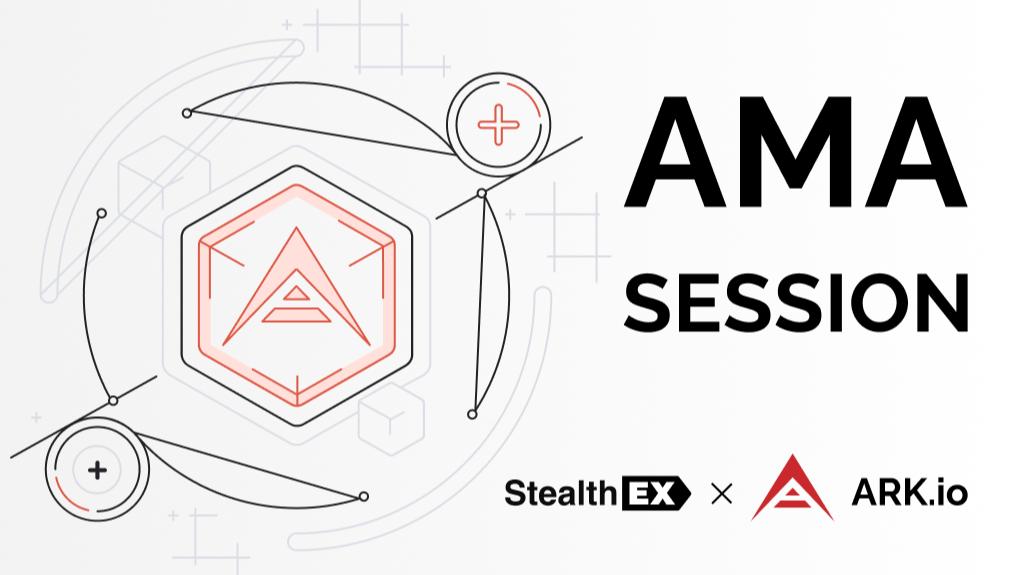 The AMA Recap: StealthEX & ARK Crypto
