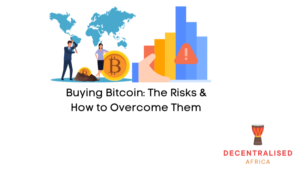 Risk of Buying Bitcoin