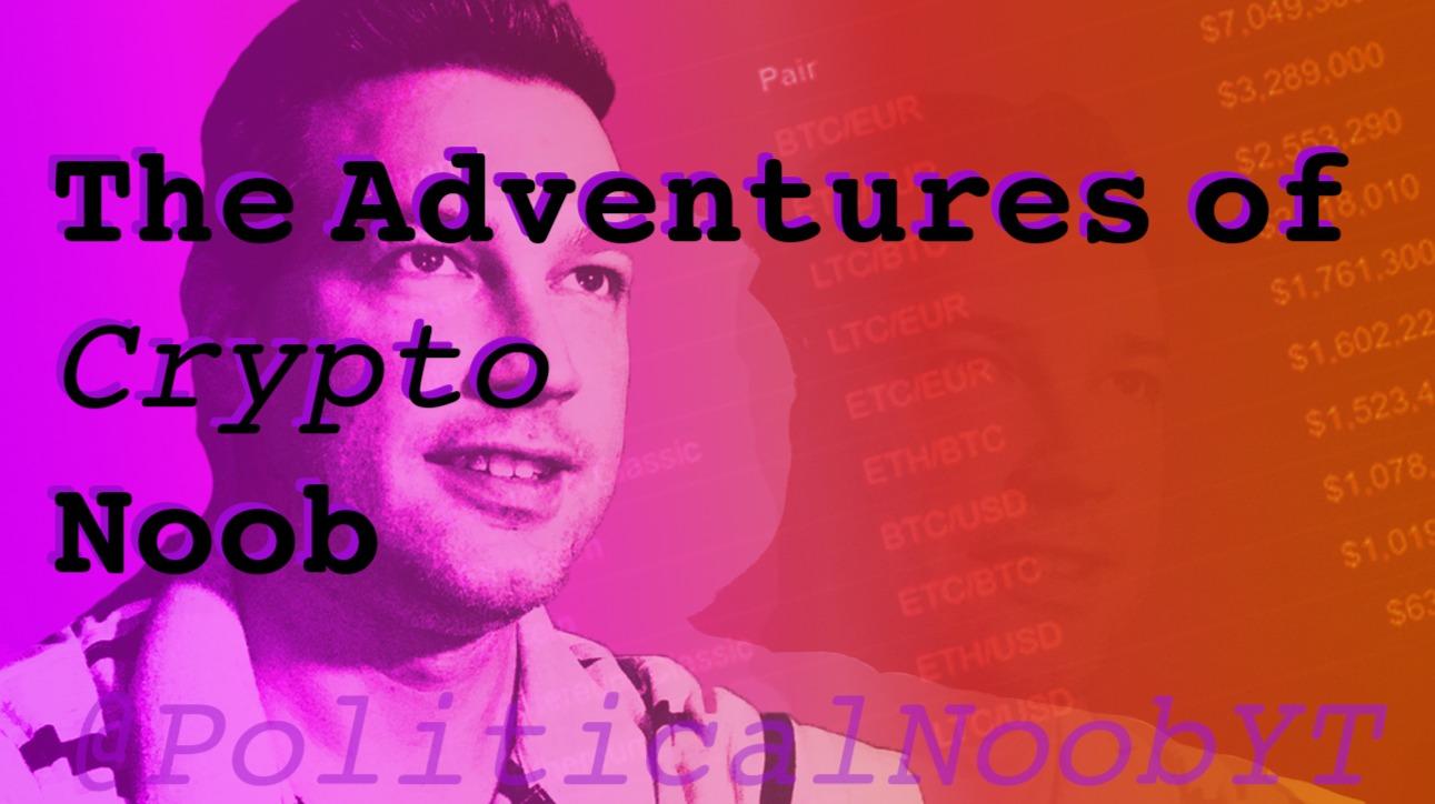 Adventures of Crypto Noob
