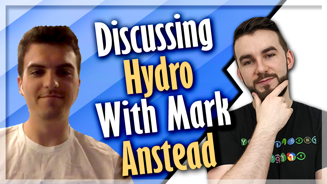 Discussing Hydro With Mark Anstead
