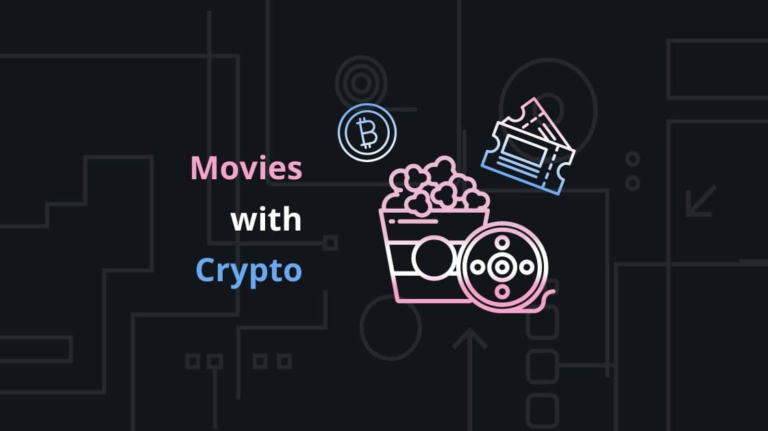 How to watch movies and pay with crypto?
