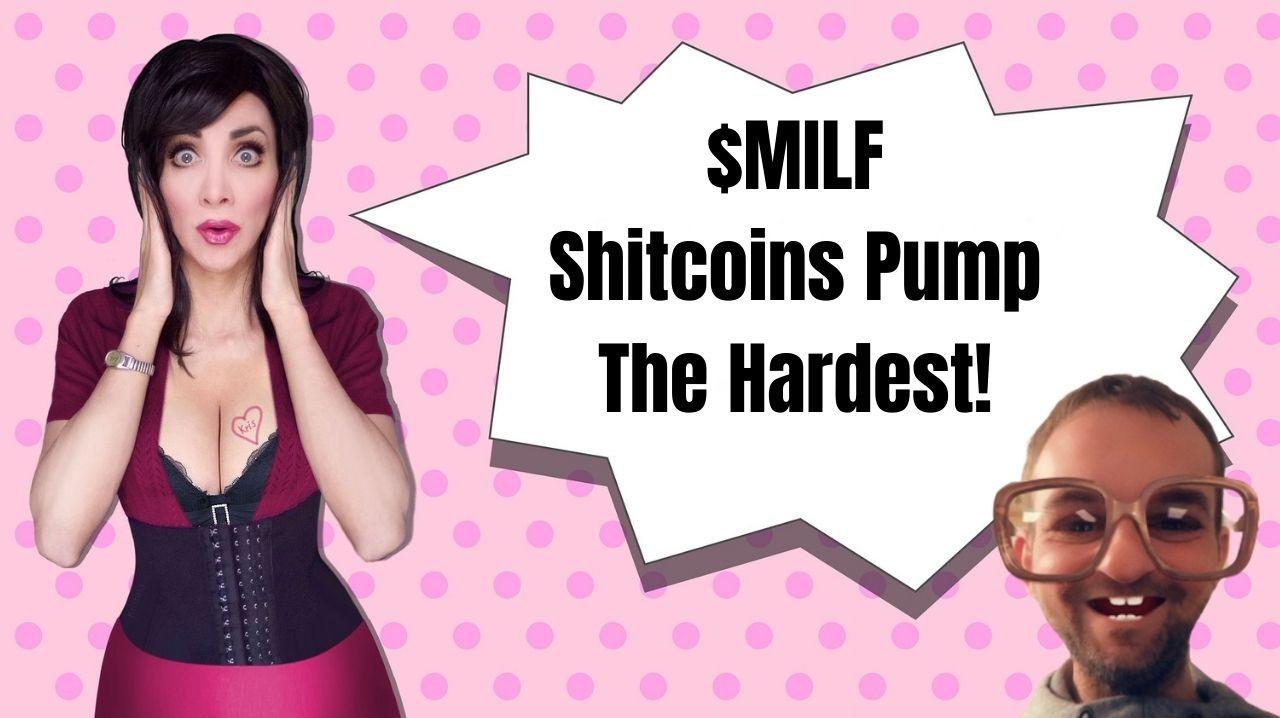 $MILF Shitcoin Pump