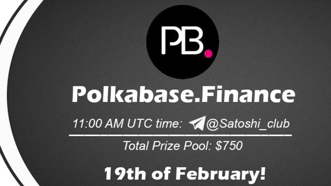 Polkabase.Finance x Satoshi Club AMA Recap from 19th of February