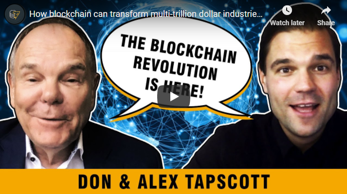 """Tech evangelists Alex and Don Tapscott believe blockchain will """"rewrite the economic power grid and the old social order."""""""