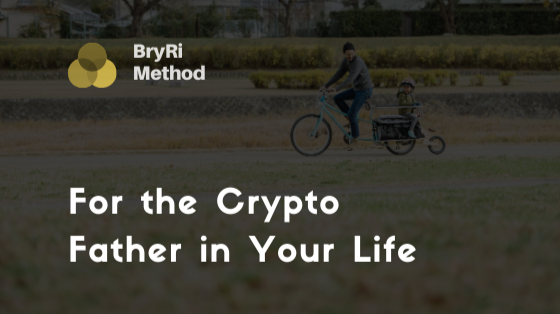 For the Crypto Father in Your Life