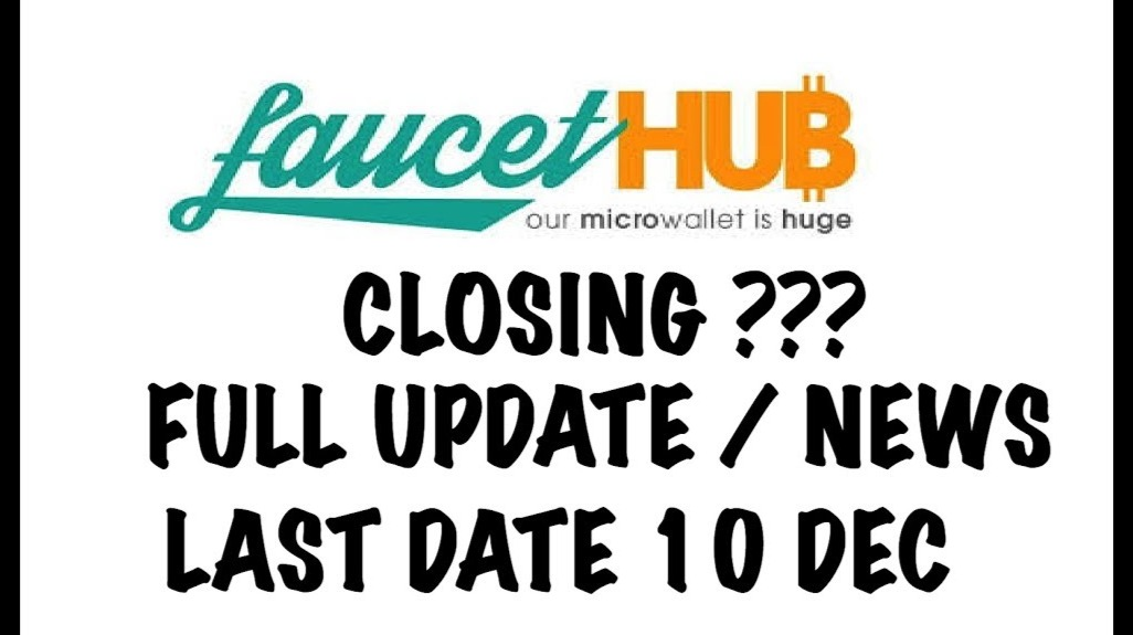 FaucetHub will be closing on December 10th, Switch to the