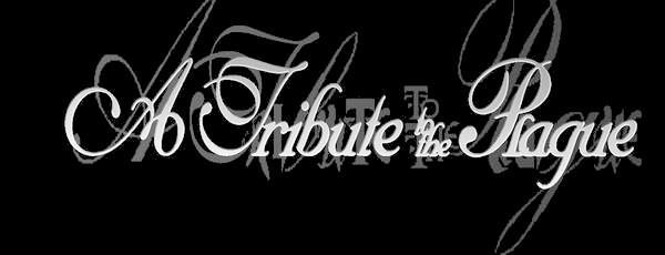 A TRIBUTE TO THE PLAGUE (power metal / doom metal)