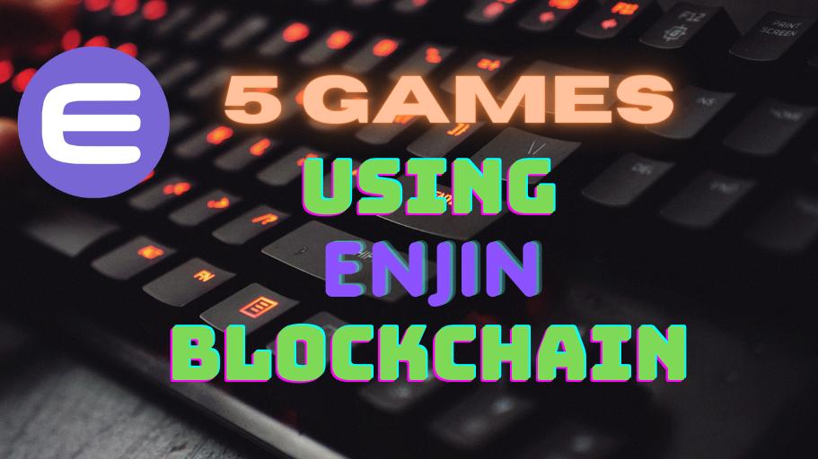 Enjin Blockchain Games