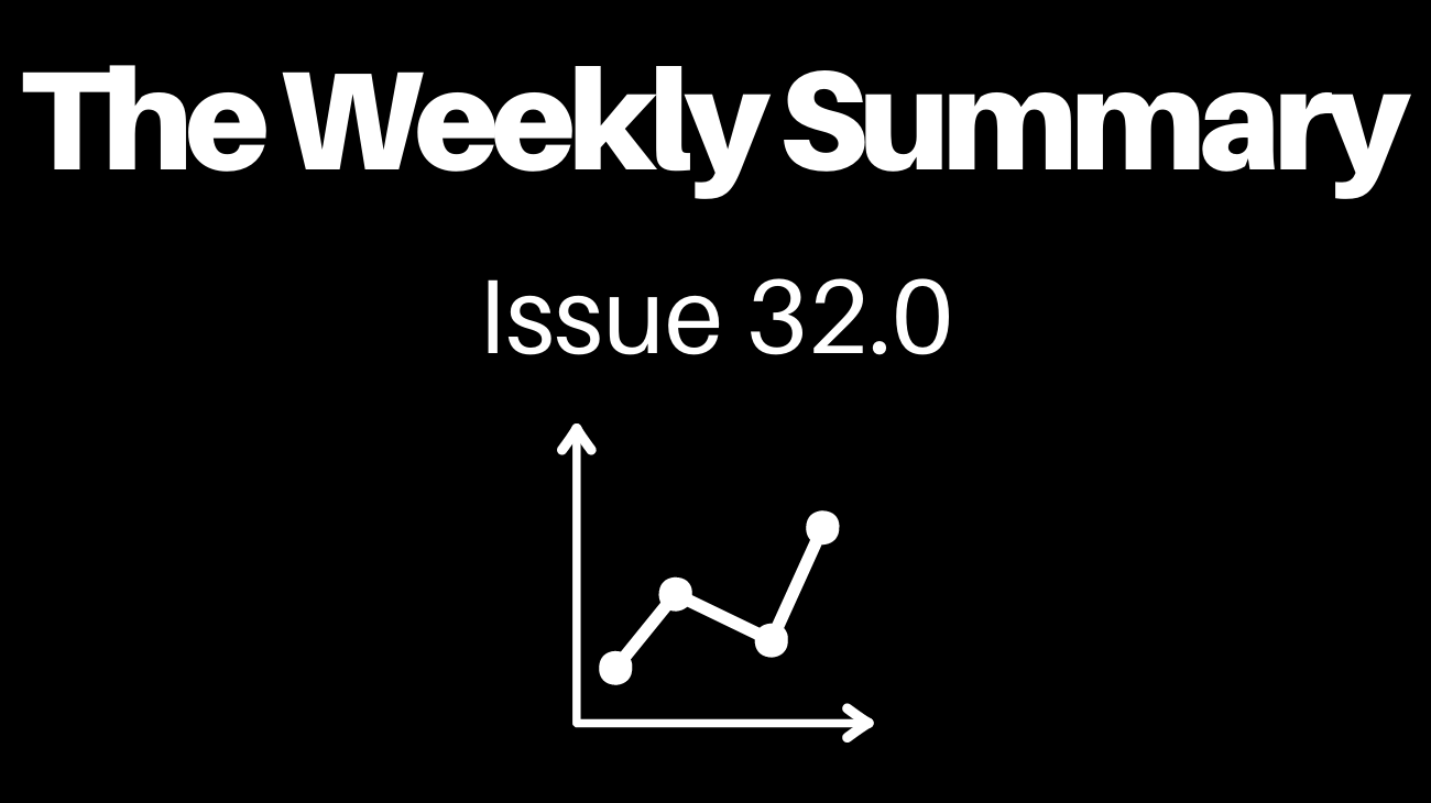 Read The Weekly Summary - Learning Edition [Issue 32.1]
