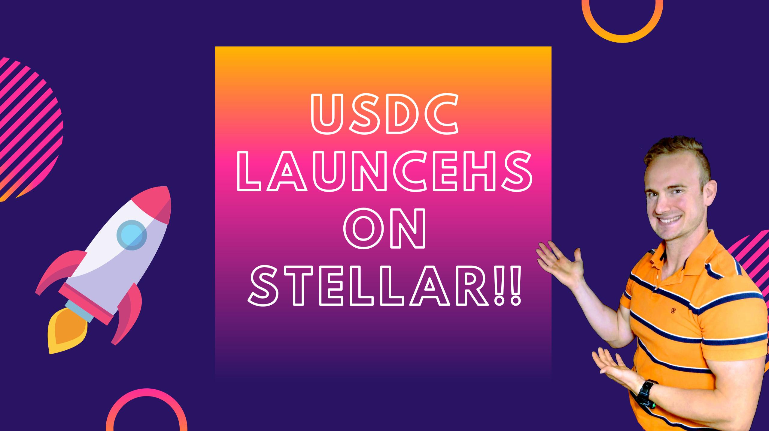 usdc launches on stellar