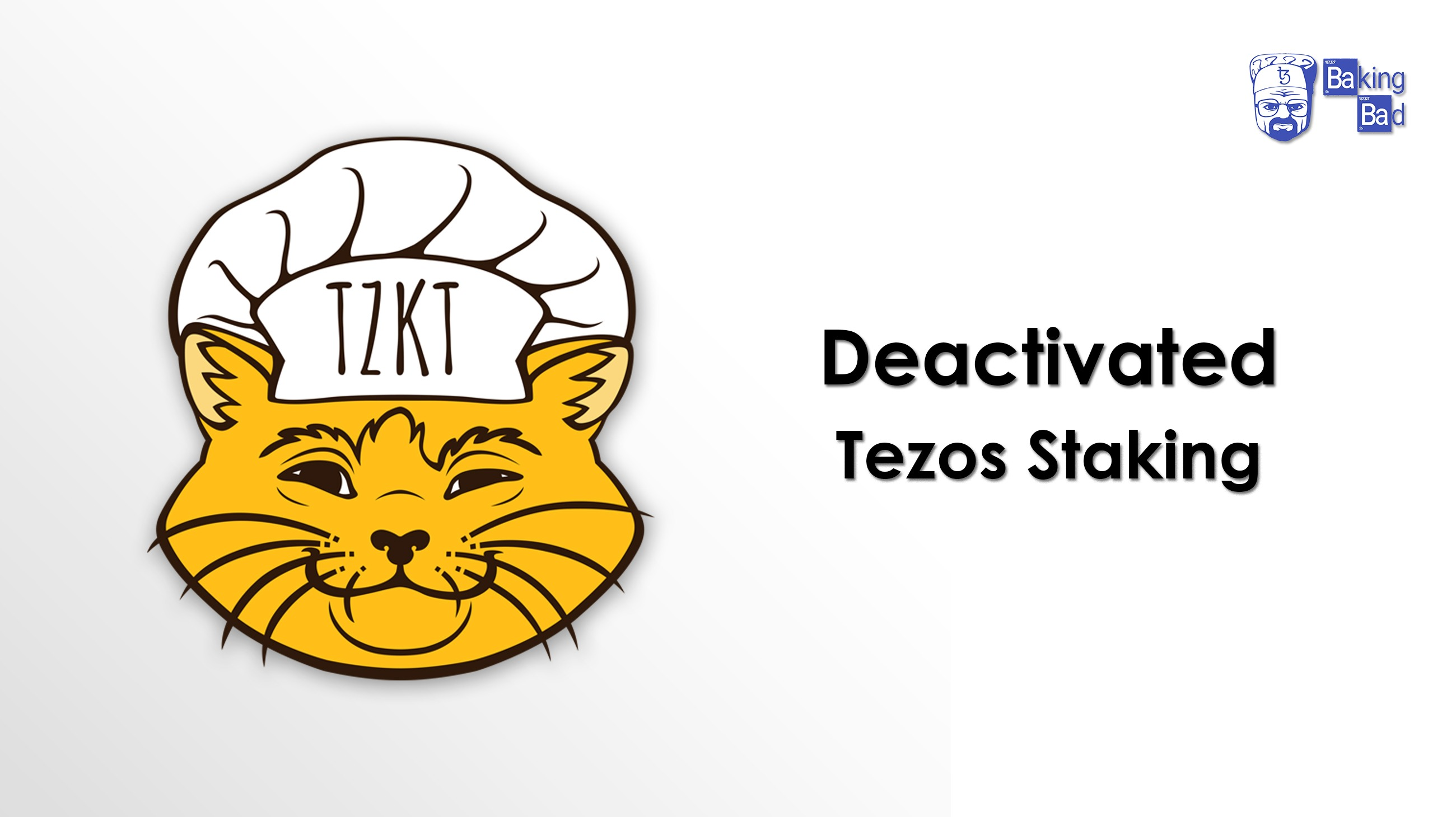 Deactivated Tezos Staking