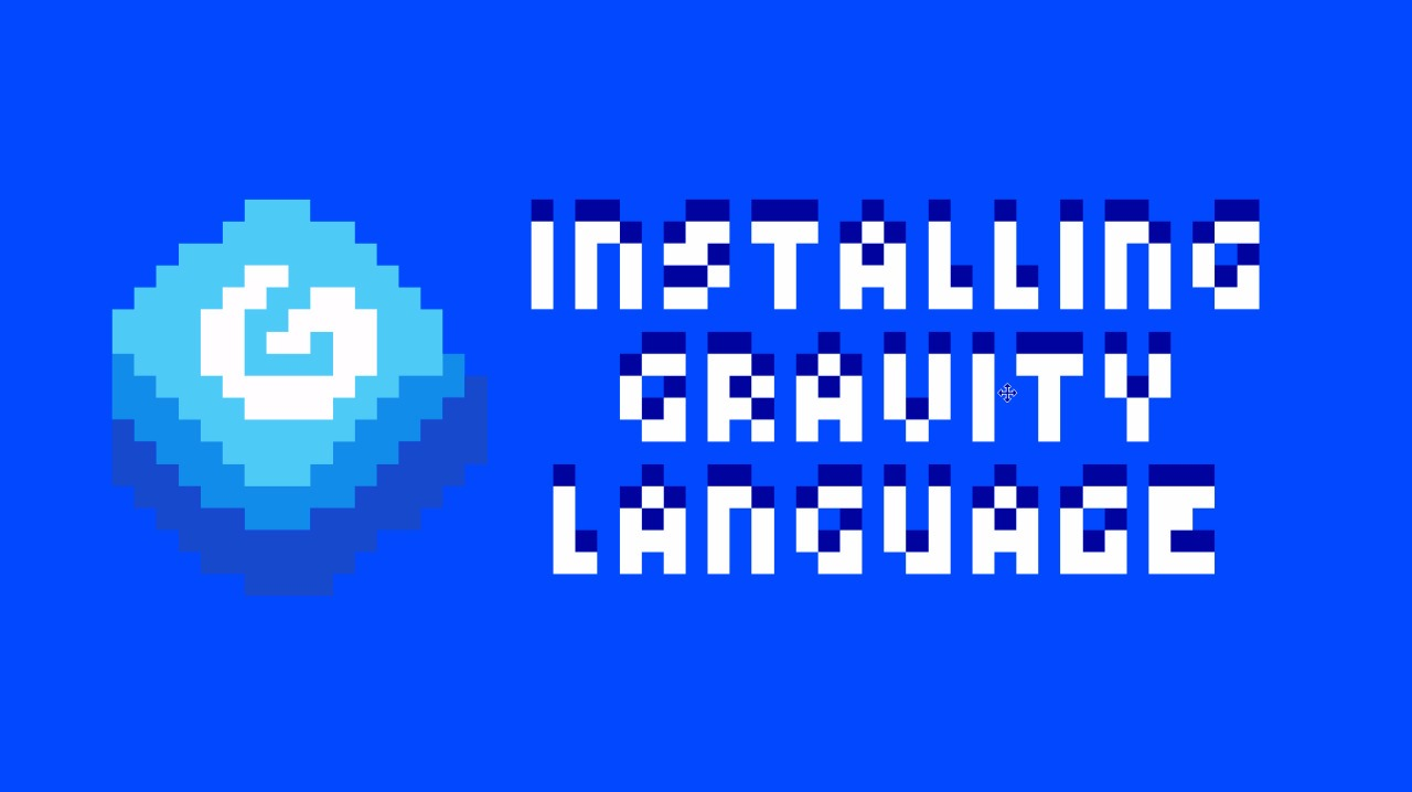 Installing the Gravity Language with a Random Move Cursor in the Image...