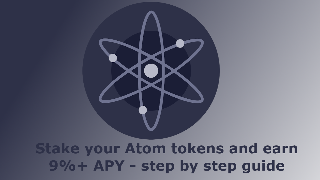 How to stake your ATOM and earn 9%+ APY - step by step guide