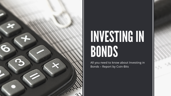 All you need to know about Investing in Bonds – Report by CoinBits